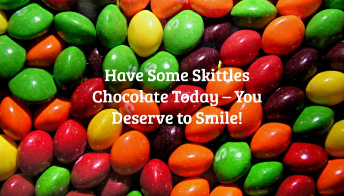 Have Some Skittles Chocolate Today – You Deserve to Smile!
