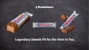 3 Musketeers – Legendary Sweets Fit for the Hero in You