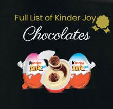 Full List of Kinder Joy Chocolates