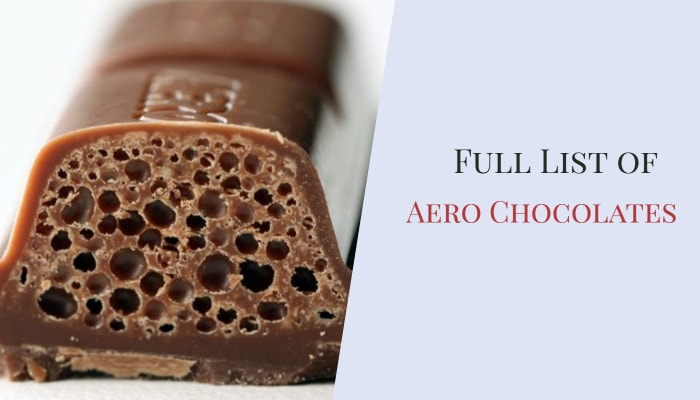 Full List of Aero Chocolates