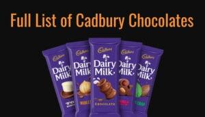 Full List of Cadbury Chocolates