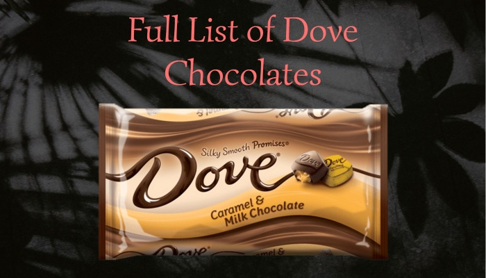Full List of Dove Chocolates