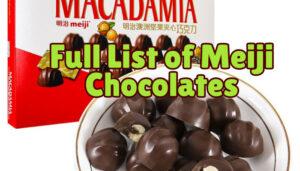 Full List of Meiji Chocolates