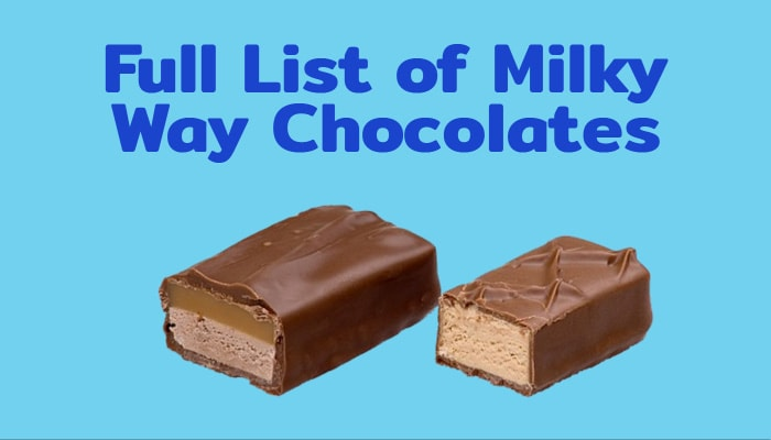 Full List of Milky Way Chocolates