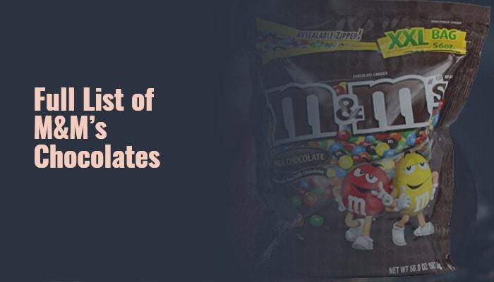 Full List of M&M's Chocolates