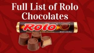 Full List of Rolo Chocolates