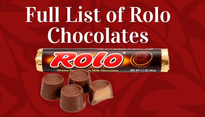 Full List of Rolo Chocolates