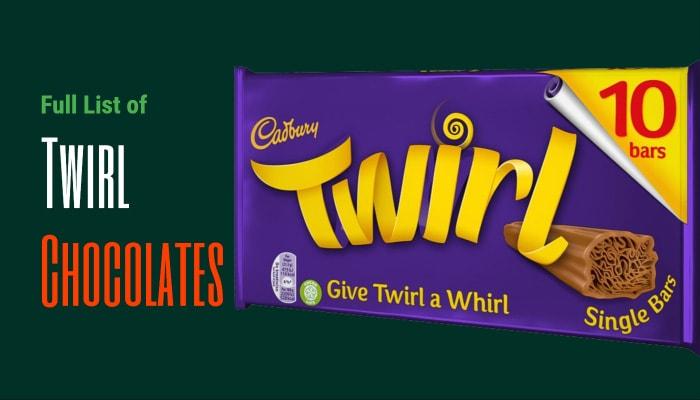Full List of Twirl Chocolates