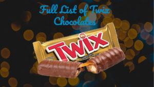 Full List of Twix Chocolates