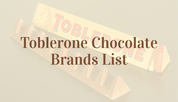 Toblerone Chocolate Brands List