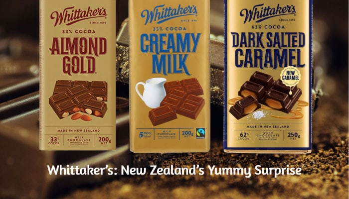 Whittaker's: New Zealand's Yummy Surprise
