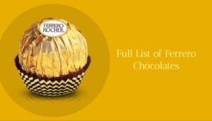 Full List of Ferrero Chocolates