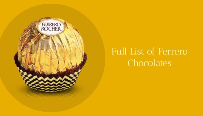 Full List of Ferrero Chocolates