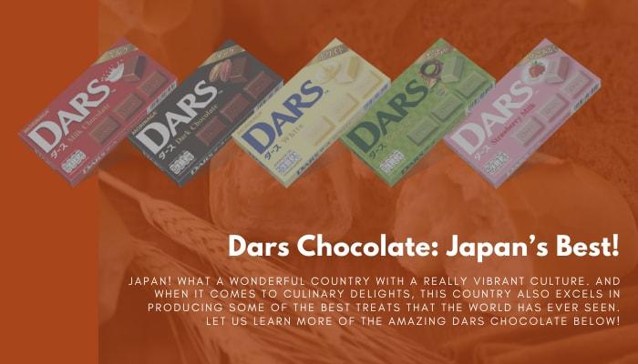 Dars Chocolate: Japan's Best!